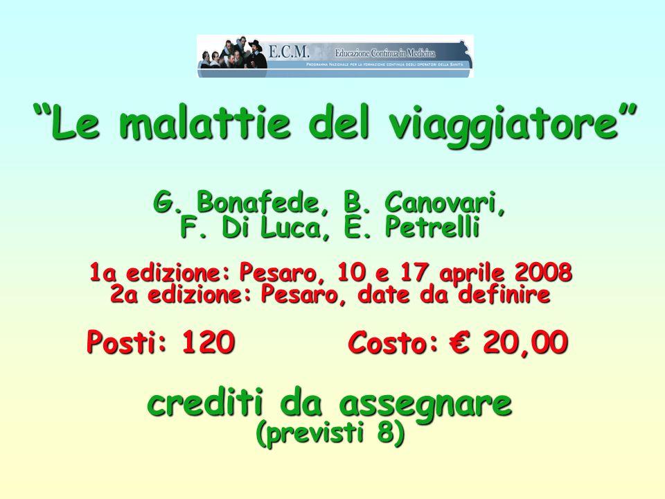 Le malattie del viaggiatore . G. Bonafede, B. Canovari, F. Di Luca, E