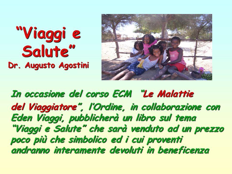 Viaggi e Salute Dr. Augusto Agostini