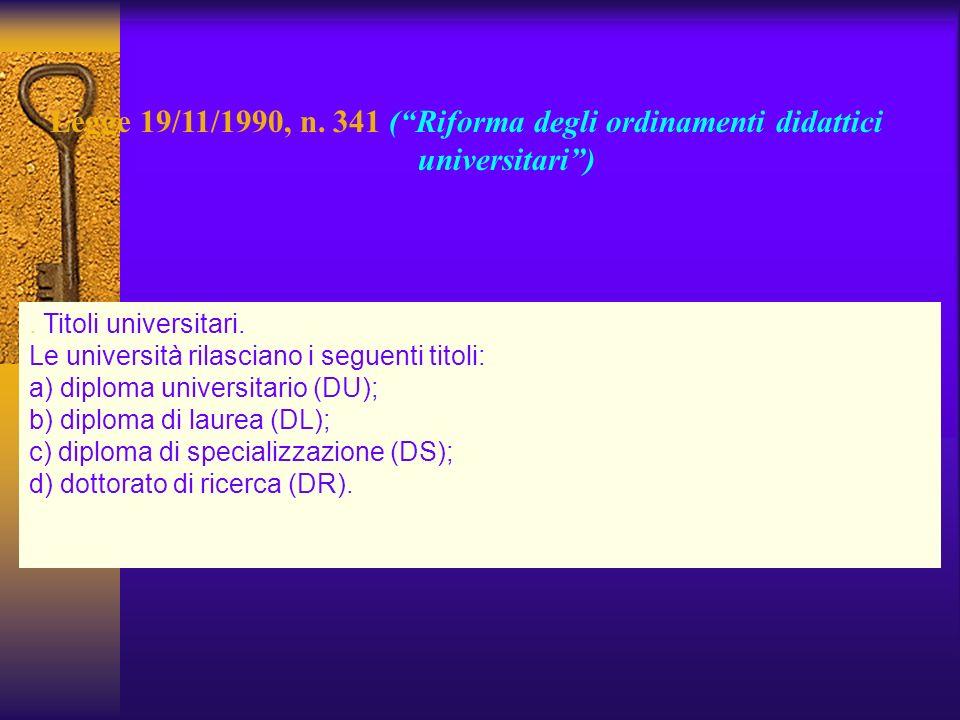 Legge 19/11/1990, n. 341 ( Riforma degli ordinamenti didattici