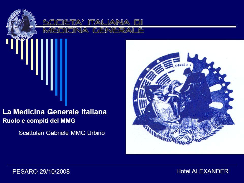 La Medicina Generale Italiana Ruolo e compiti del MMG