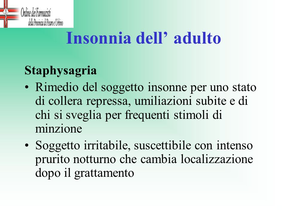 Insonnia dell' adulto Staphysagria