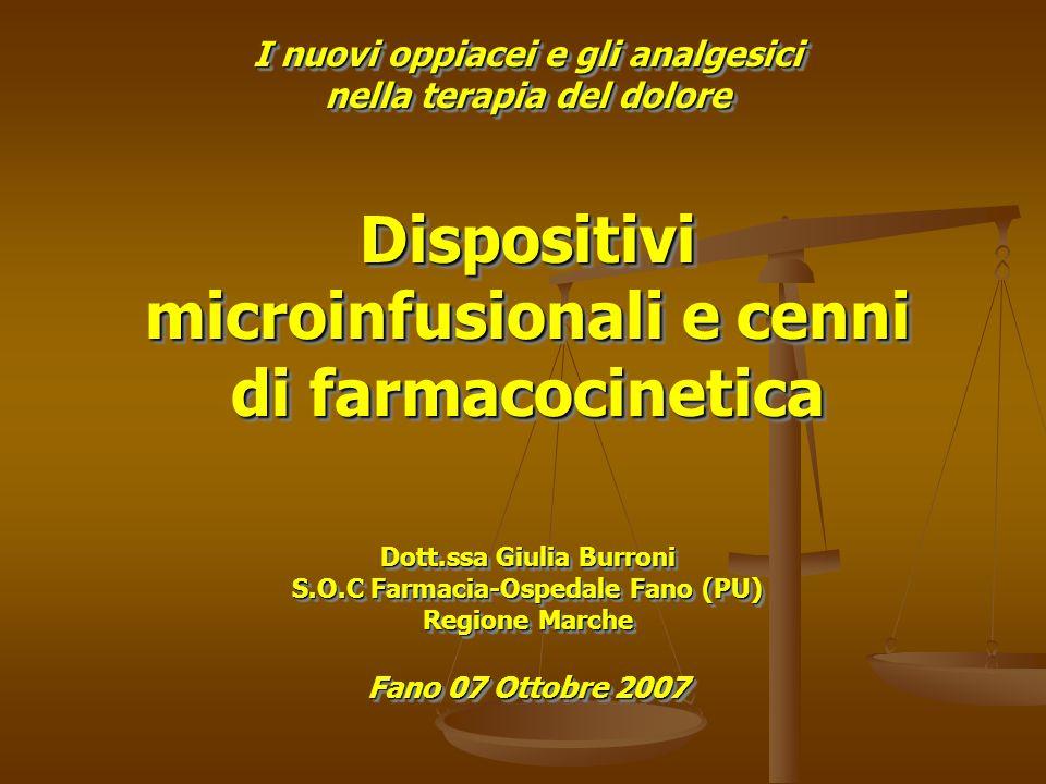 Dispositivi microinfusionali e cenni di farmacocinetica