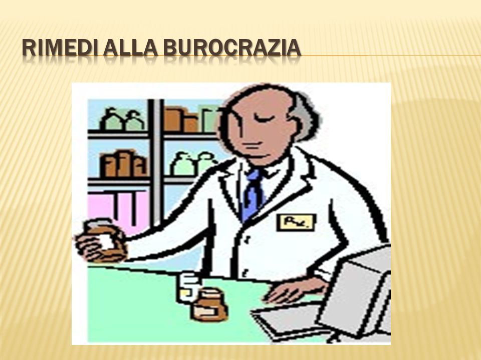 RIMEDI ALLA BUROCRAZIA