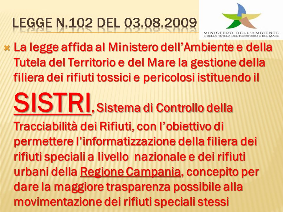 Legge n.102 del 03.08.2009