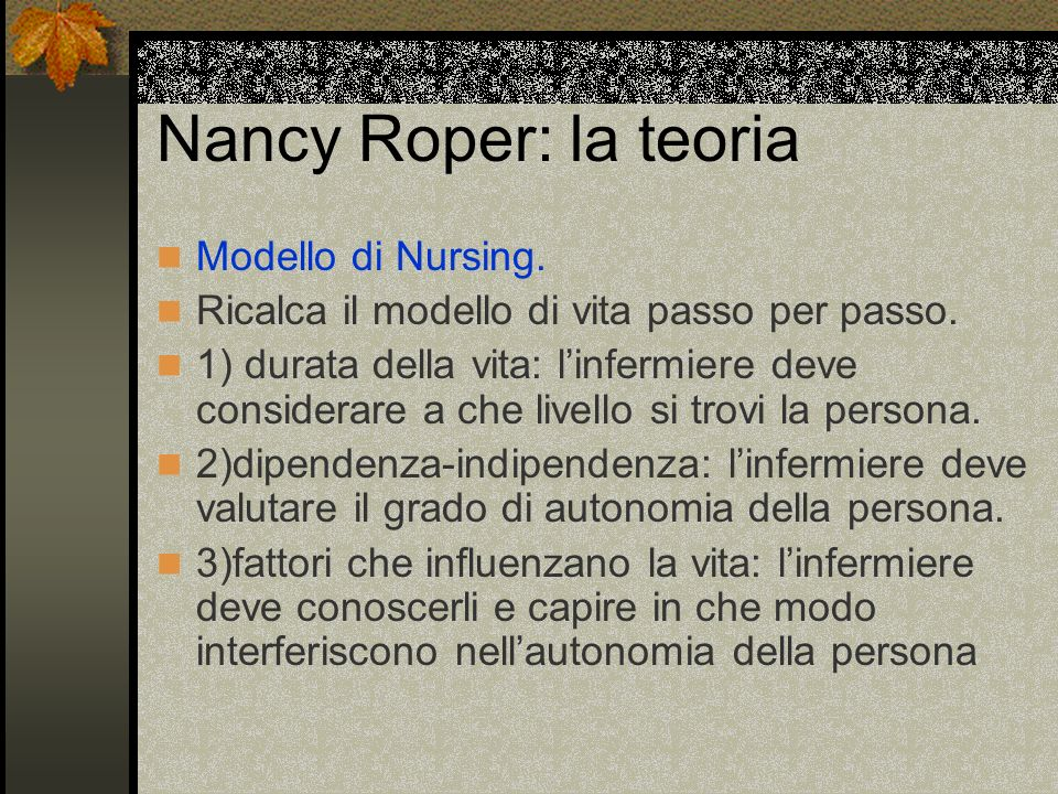 Nancy Roper: la teoria Modello di Nursing.