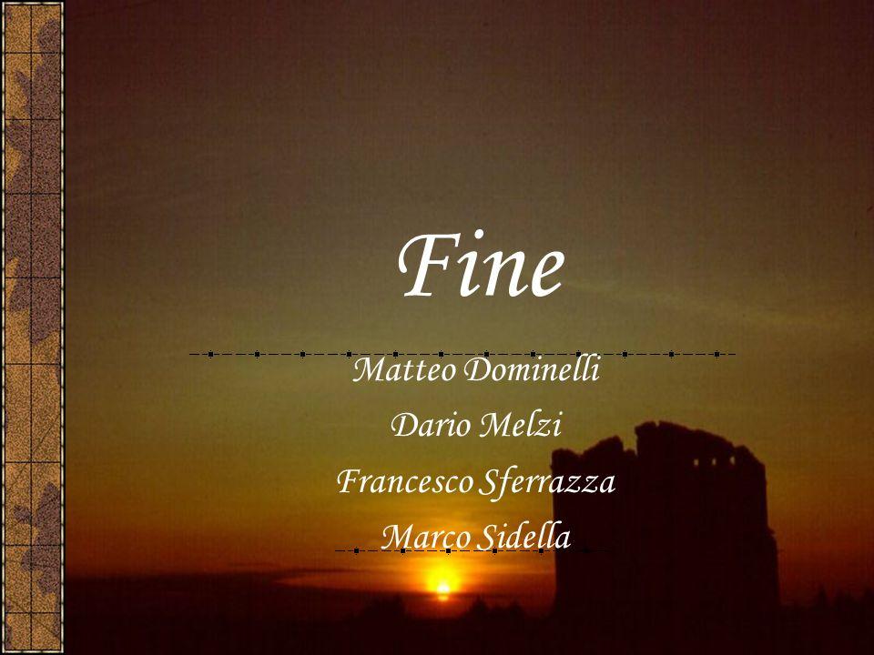Matteo Dominelli Dario Melzi Francesco Sferrazza Marco Sidella