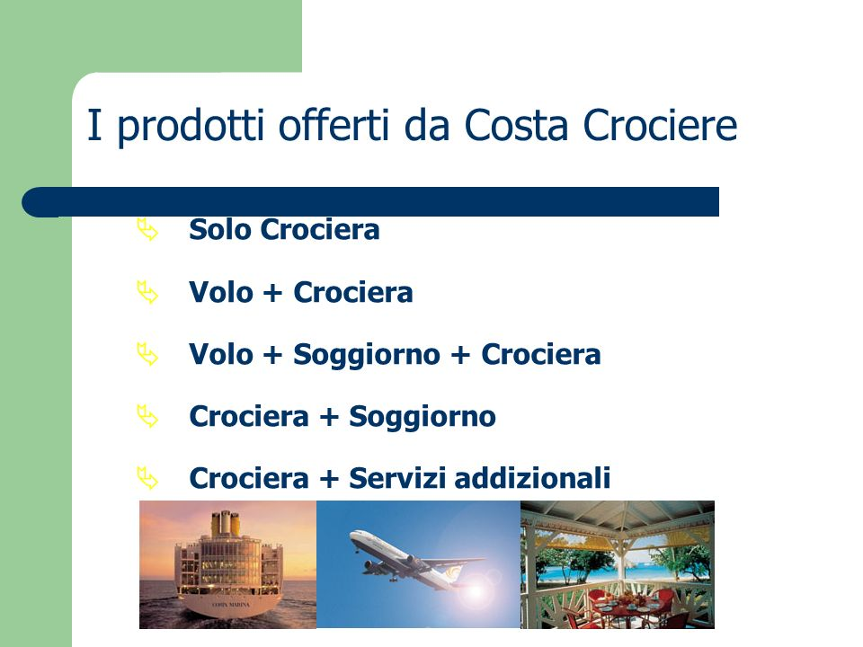 I prodotti offerti da Costa Crociere