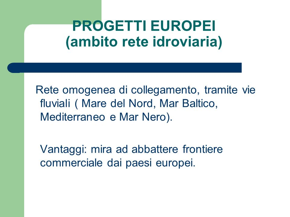 PROGETTI EUROPEI (ambito rete idroviaria)