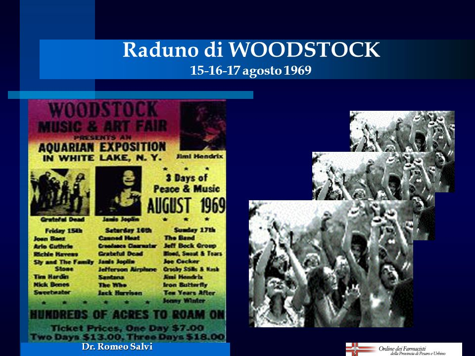 Raduno di WOODSTOCK 15-16-17 agosto 1969
