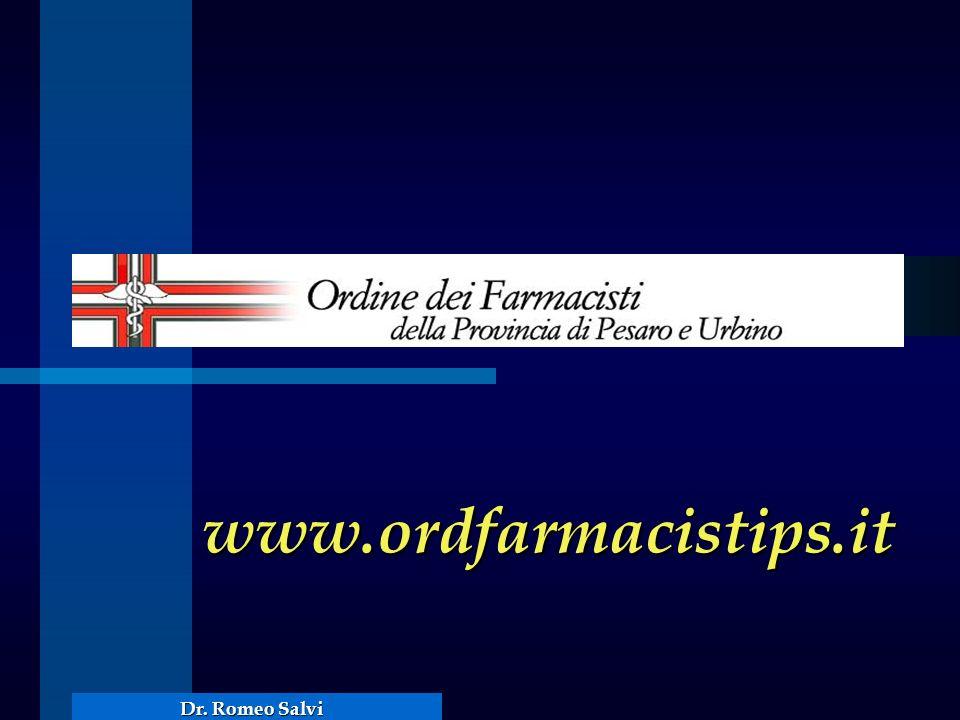 www.ordfarmacistips.it Dr. Romeo Salvi