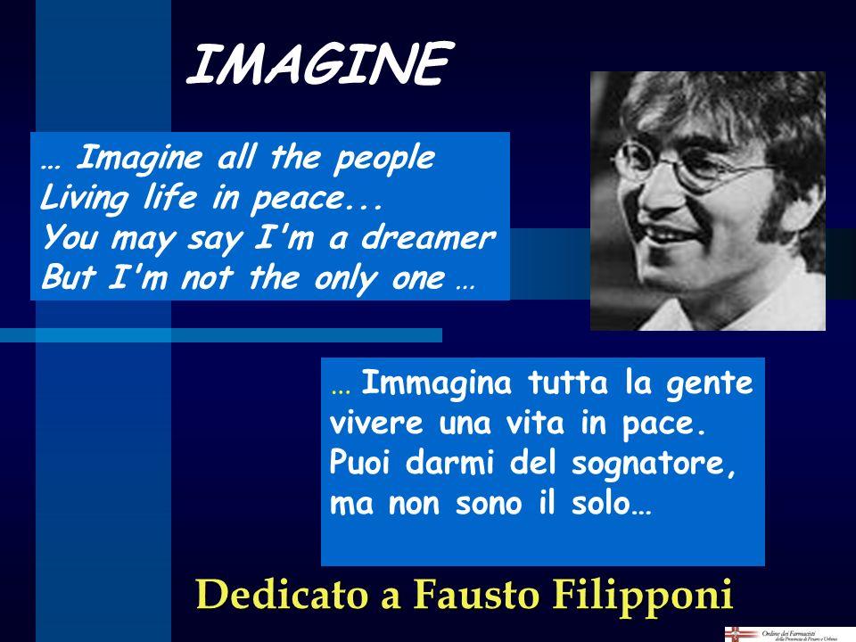 IMAGINE Dedicato a Fausto Filipponi … Imagine all the people