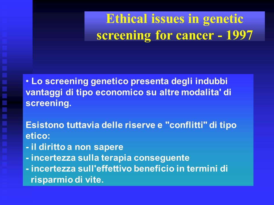 Ethical issues in genetic screening for cancer - 1997