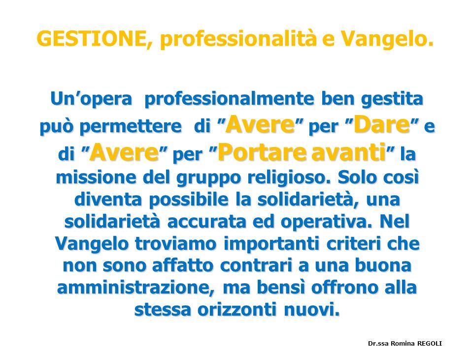 GESTIONE, professionalità e Vangelo.