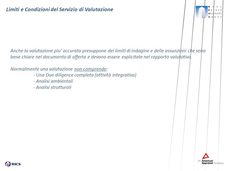 Limiti e Condizioni del Servizio di Valutazione