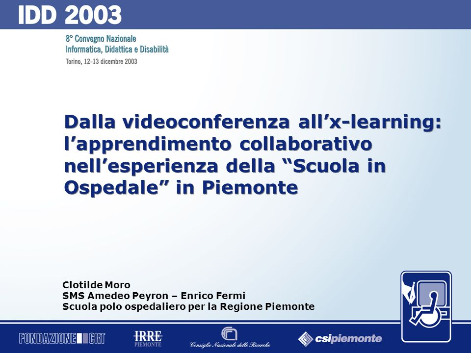 Dalla videoconferenza all'x-learning: l'apprendimento collaborativo nell'esperienza della Scuola in Ospedale in Piemonte