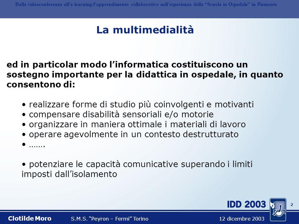 Dalla videoconferenza all'x-learning:l'apprendimento collaborativo nell'esperienza della Scuola in Ospedale in Piemonte
