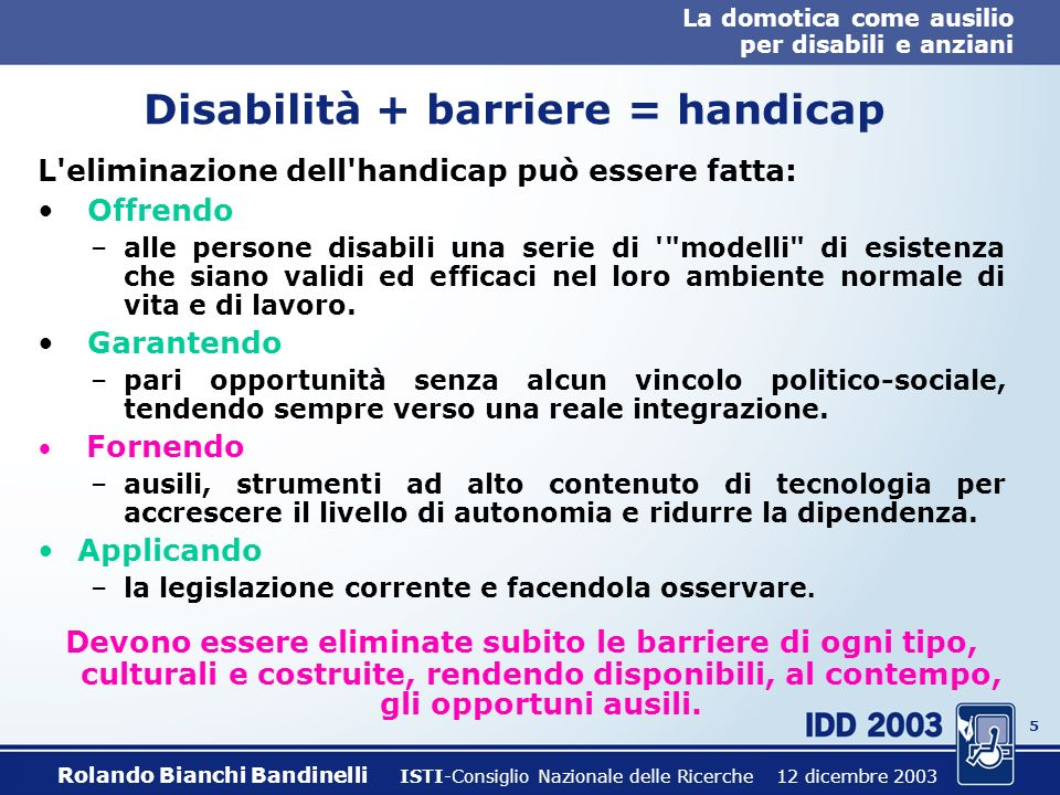 Disabilità + barriere = handicap