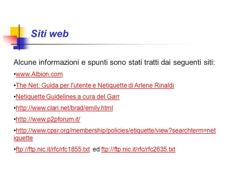 Siti web Alcune informazioni e spunti sono stati tratti dai seguenti siti: www.Albion.com.