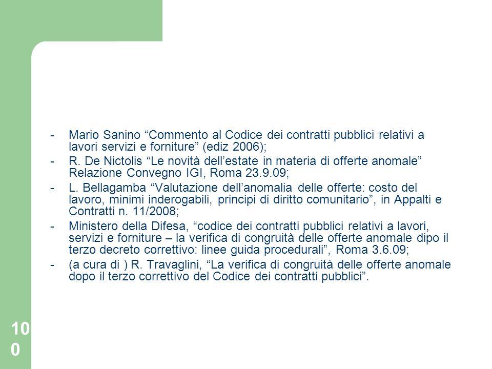 - Mario Sanino Commento al Codice dei contratti pubblici relativi a lavori servizi e forniture (ediz 2006);
