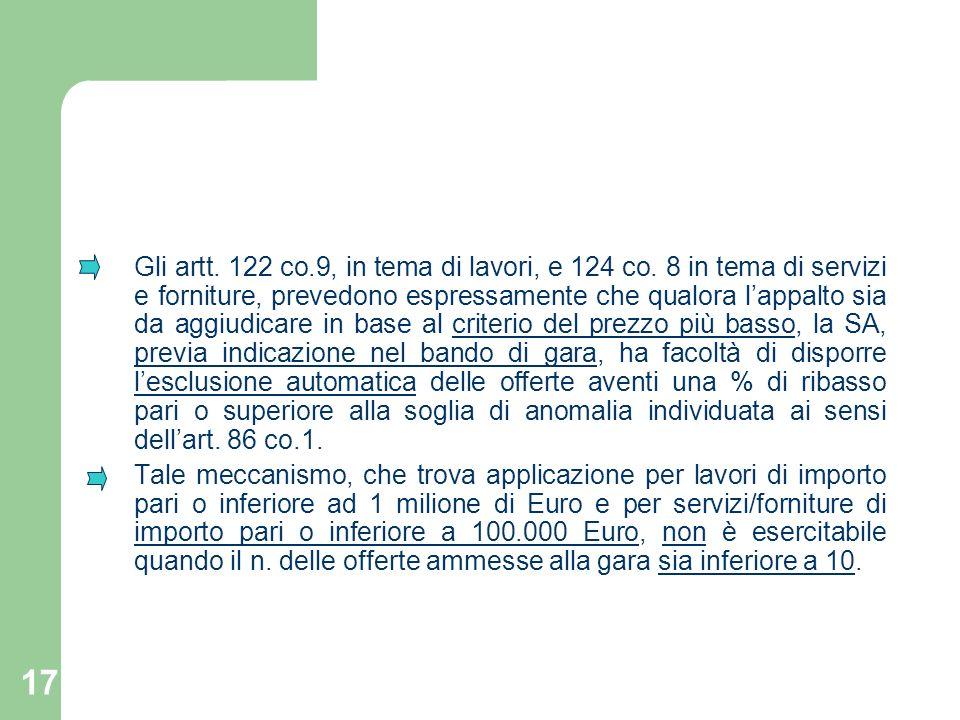 Gli artt. 122 co. 9, in tema di lavori, e 124 co