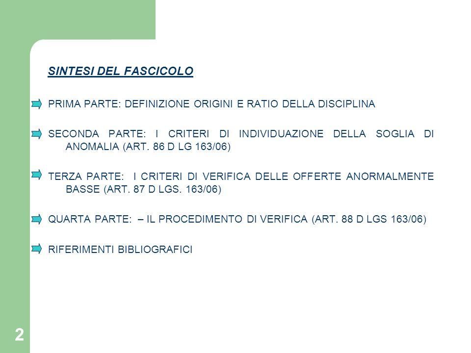 SINTESI DEL FASCICOLO PRIMA PARTE: DEFINIZIONE ORIGINI E RATIO DELLA DISCIPLINA.