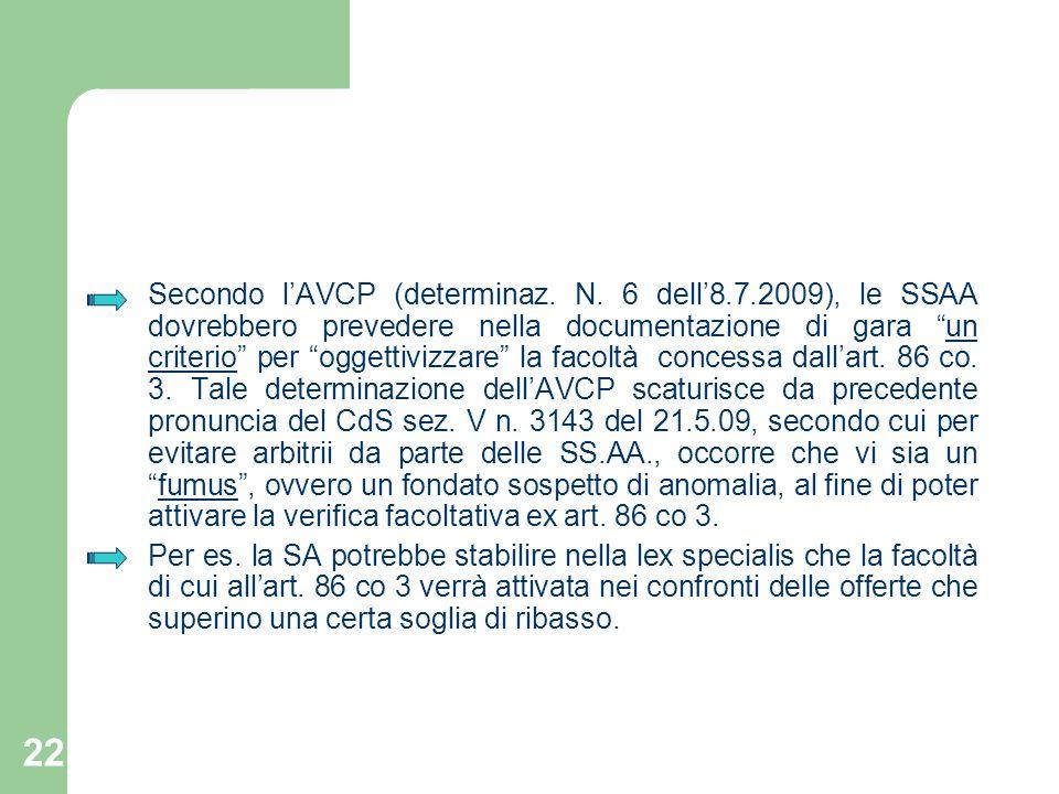 Secondo l'AVCP (determinaz. N. 6 dell'8. 7