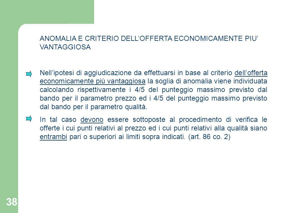 ANOMALIA E CRITERIO DELL'OFFERTA ECONOMICAMENTE PIU' VANTAGGIOSA