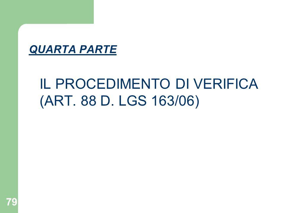 IL PROCEDIMENTO DI VERIFICA (ART. 88 D. LGS 163/06)