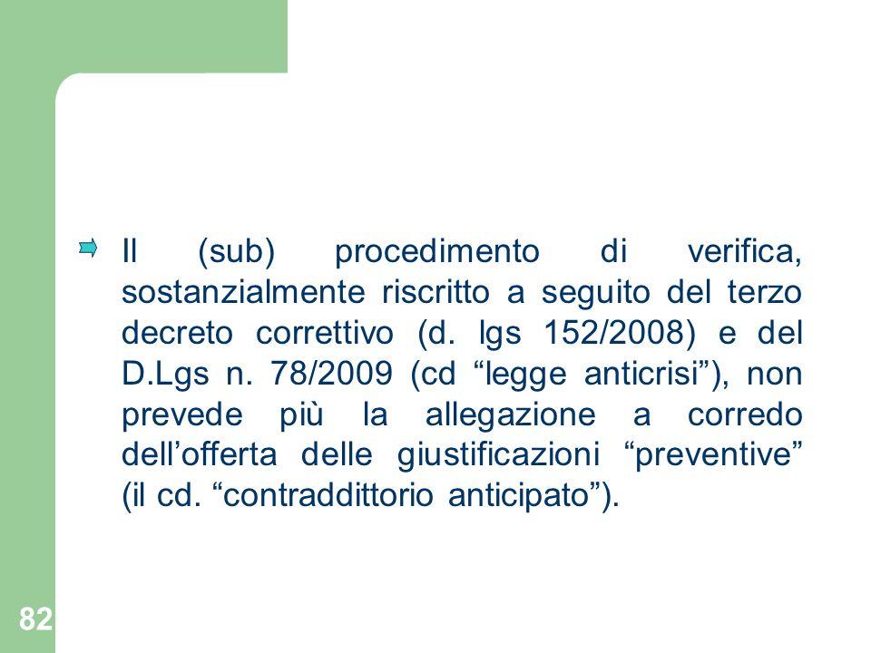 Il (sub) procedimento di verifica, sostanzialmente riscritto a seguito del terzo decreto correttivo (d.