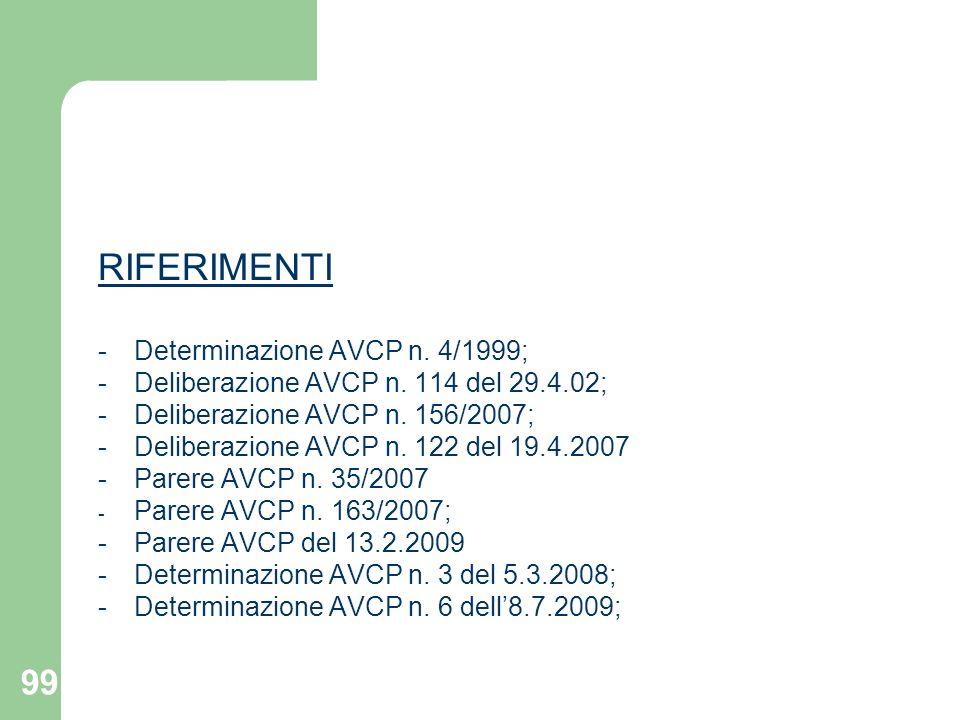 RIFERIMENTI - Determinazione AVCP n. 4/1999;