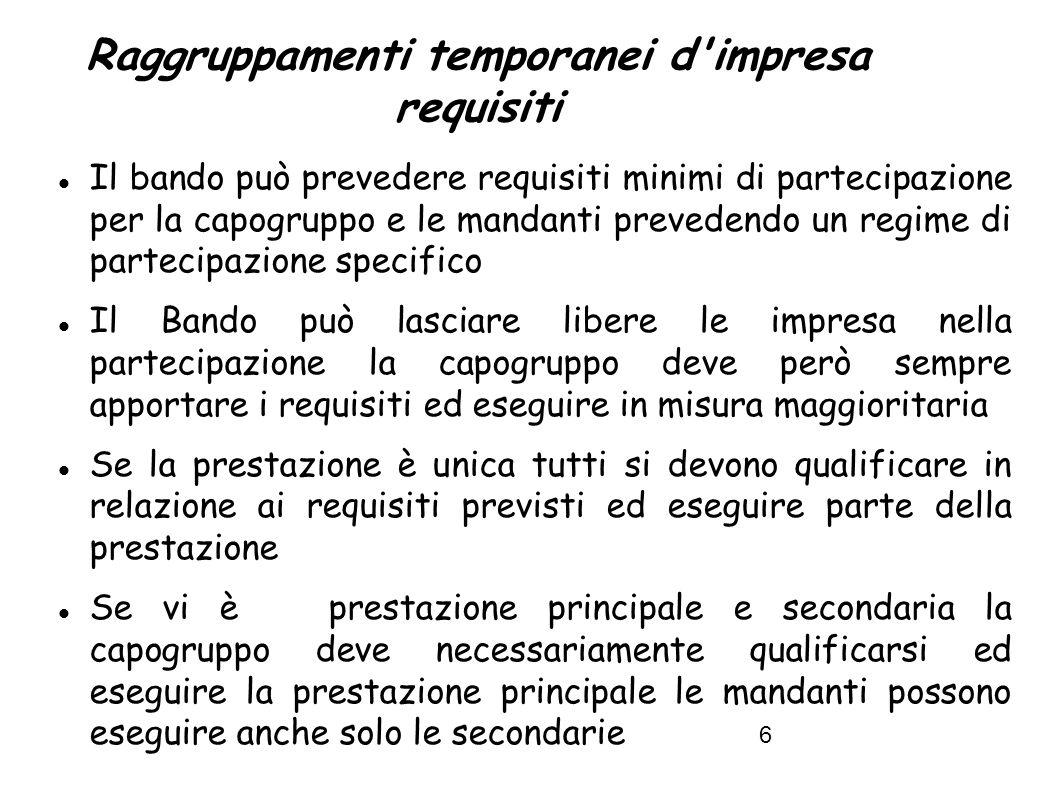 Raggruppamenti temporanei d impresa requisiti