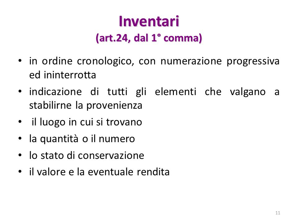 Inventari (art.24, dal 1° comma)