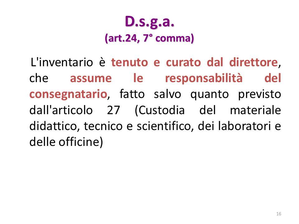 D.s.g.a. (art.24, 7° comma)