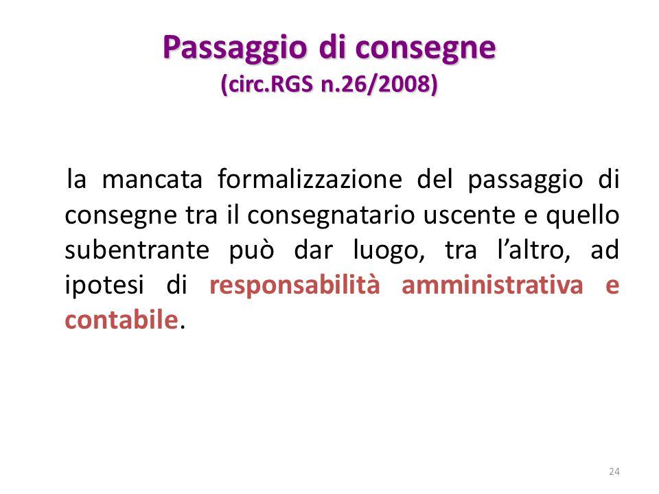 Passaggio di consegne (circ.RGS n.26/2008)