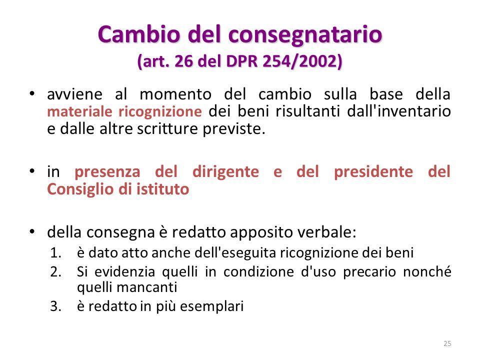 Cambio del consegnatario (art. 26 del DPR 254/2002)