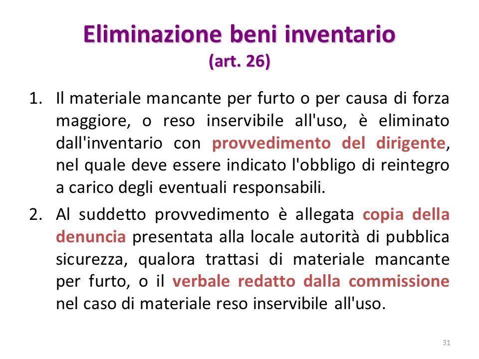 Eliminazione beni inventario (art. 26)