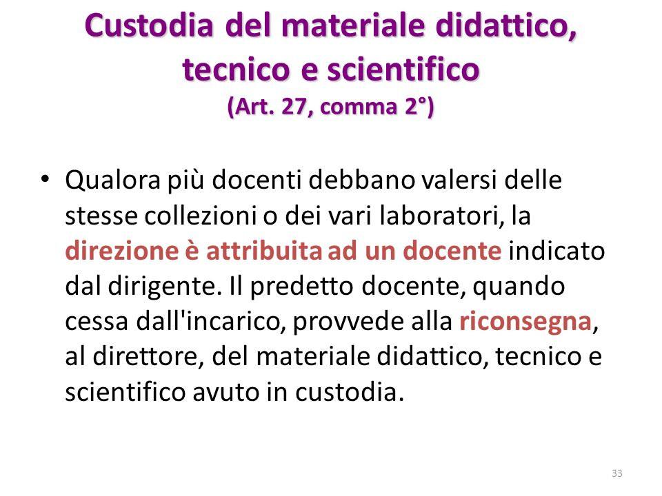 Custodia del materiale didattico, tecnico e scientifico (Art