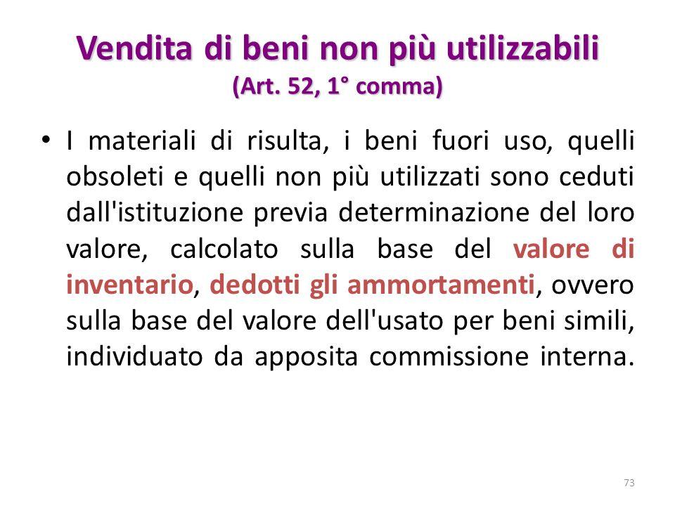 Vendita di beni non più utilizzabili (Art. 52, 1° comma)