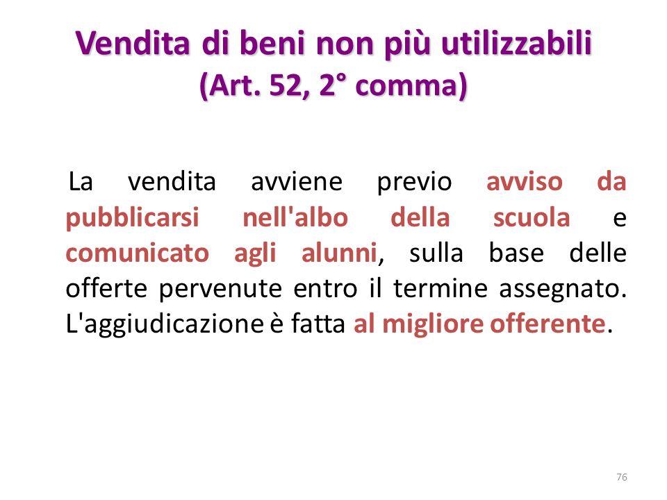 Vendita di beni non più utilizzabili (Art. 52, 2° comma)