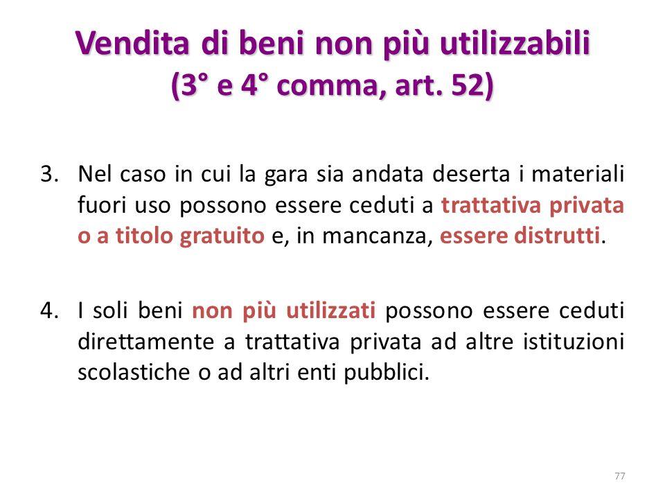 Vendita di beni non più utilizzabili (3° e 4° comma, art. 52)