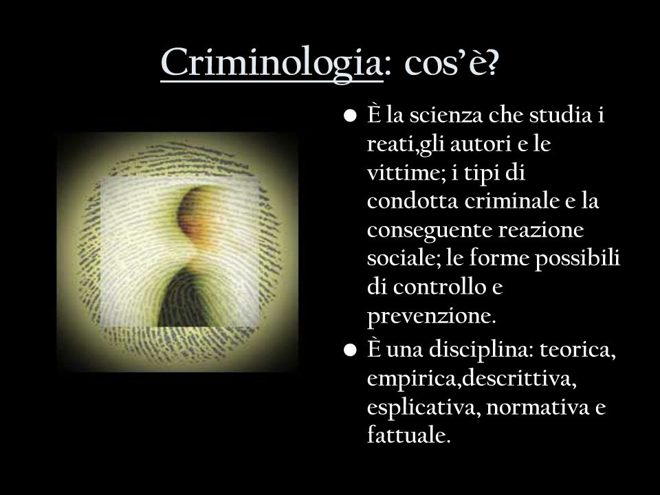 Criminologia: cos'è