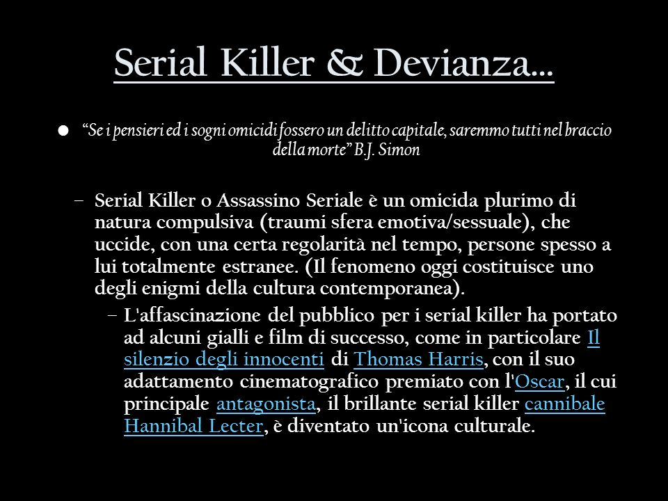 Serial Killer & Devianza…