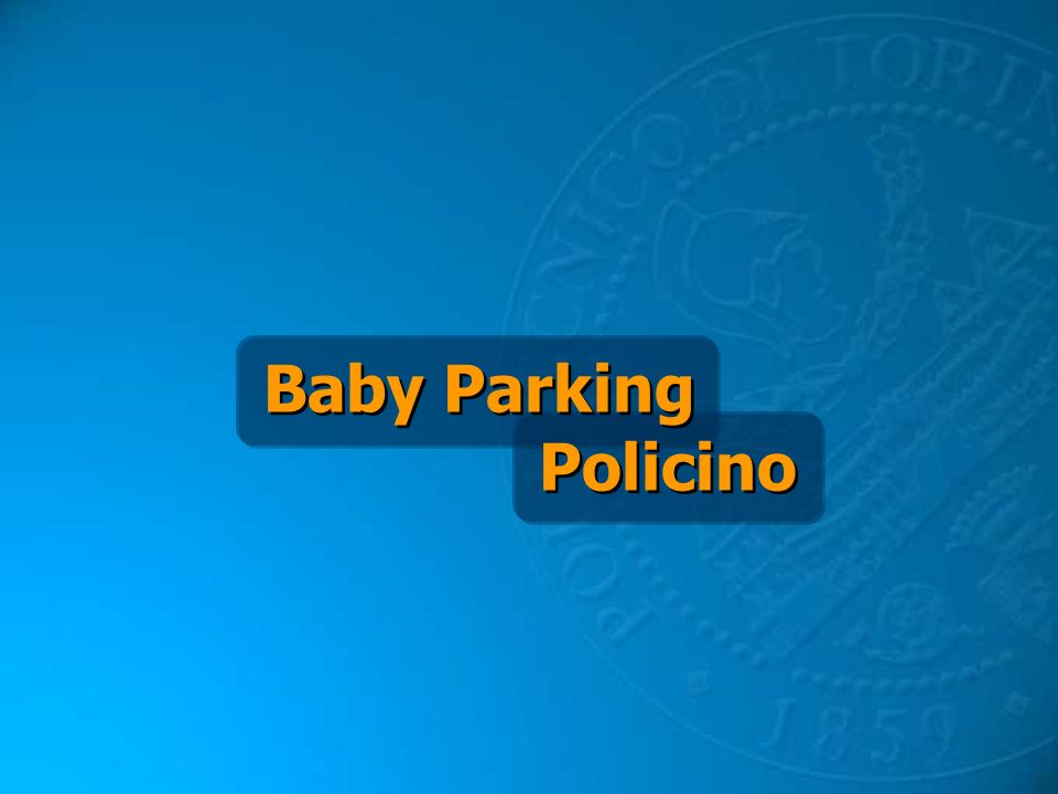 Baby Parking Policino