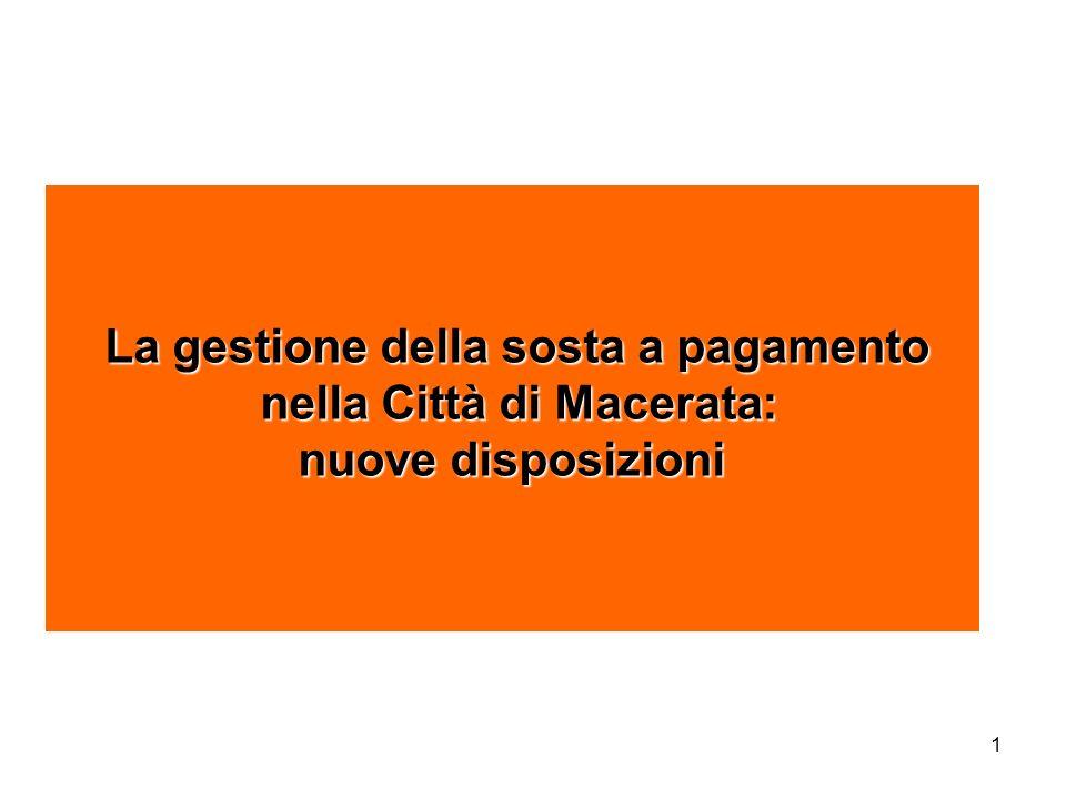 La gestione della sosta a pagamento nella Città di Macerata: