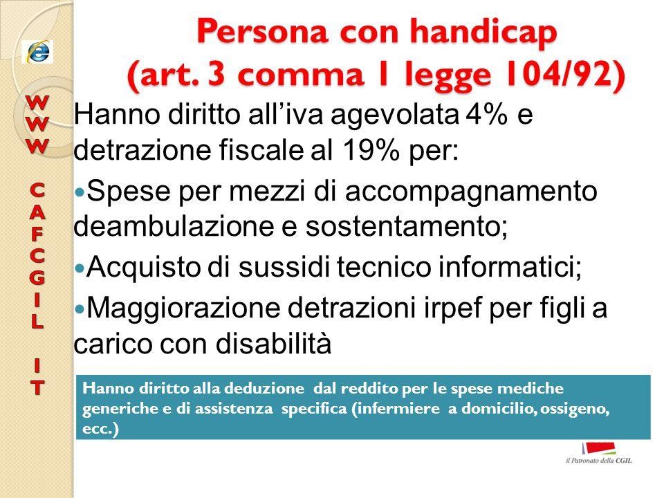 Persona con handicap (art. 3 comma 1 legge 104/92)