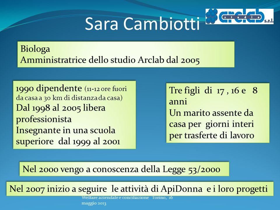 Sara Cambiotti Biologa Amministratrice dello studio Arclab dal 2005