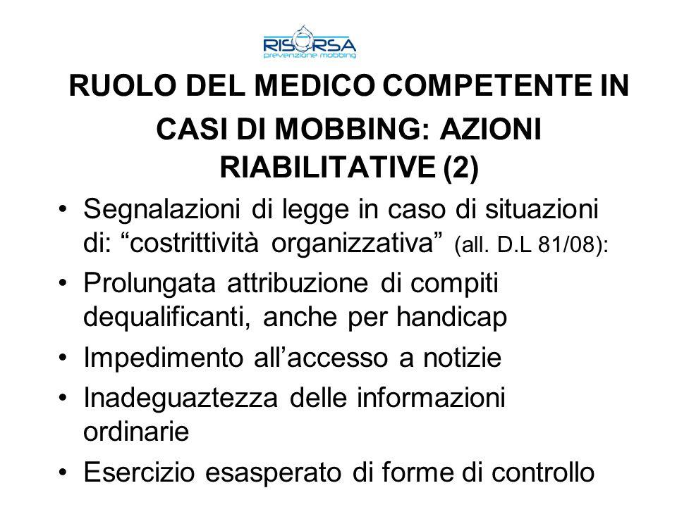 RUOLO DEL MEDICO COMPETENTE IN CASI DI MOBBING: AZIONI RIABILITATIVE (2)