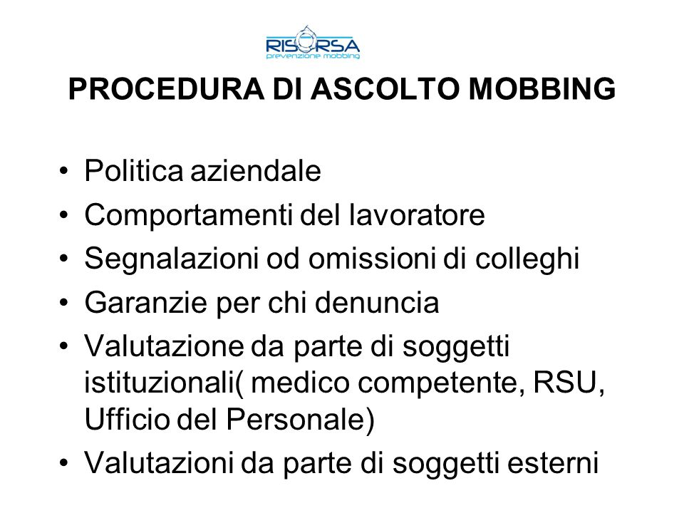 PROCEDURA DI ASCOLTO MOBBING
