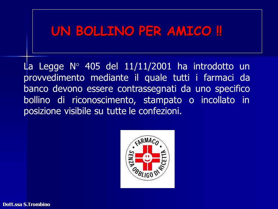 UN BOLLINO PER AMICO !!