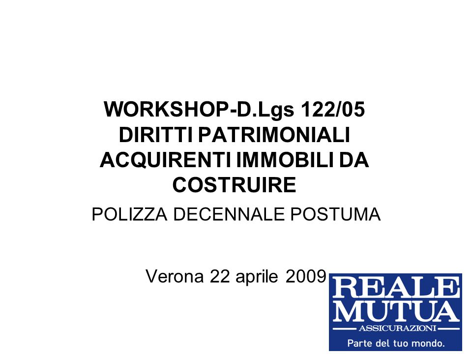 POLIZZA DECENNALE POSTUMA Verona 22 aprile 2009